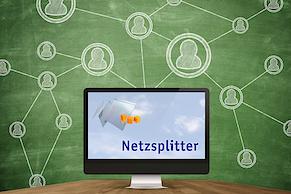 Netzsplitter: Die Themen der letzten Wochen